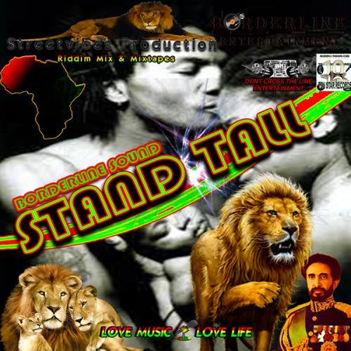 Borderline Entertainment - Stand Tall