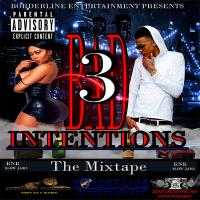 Borderline Entertainment - Bad Intentions 3