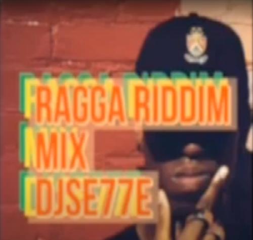 Ragga Riddim MIX - DJSE77E