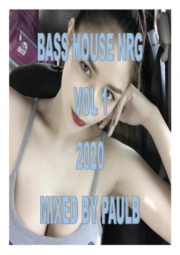 BASS HOUSE NRG VOL 1 2020