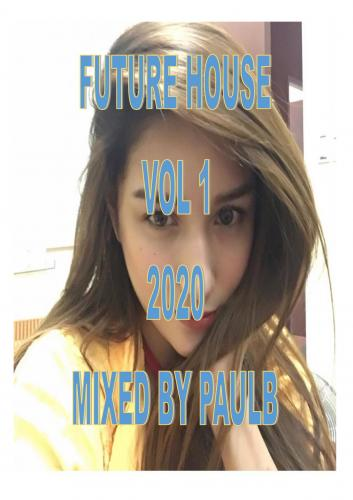 FUTURE HOUSE VOL 1 2020