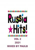 RUSSIAN HITS VOL 2 2021