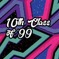 The 10th Class of '99