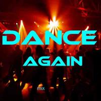 Dance Again mix