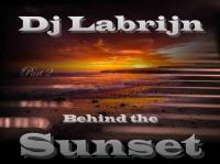 Dj Labrijn - Behind the Sunset part 2