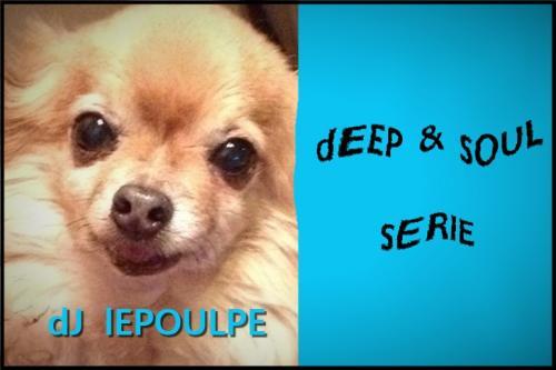 dEEP & SOUL SERIE OO3