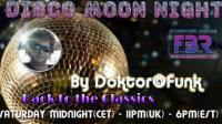 2021 FBR-DISCO MOON NIGHT #44 (BACK TO THE CLASSICS) BY DOKTOR@FUNK