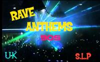 RAVE ANTHEMS # 4