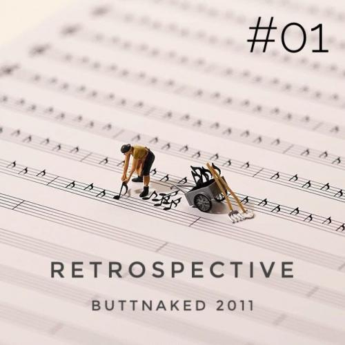Retrospective - Buttnaked 2011 - #01