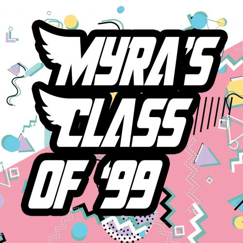 Myra's Class of '99