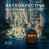 Iain Willis presents Retrospective – Buttnaked May 2011 - #05