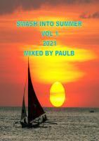 SMASH INTO SUMMER VOL 1 2021
