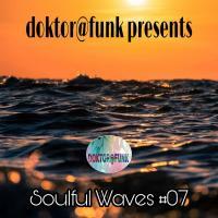 2021 SOULFUL WAVES VOL 7 (SUMMER EDITION) BY DOKTOR@FUNK