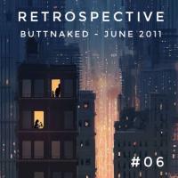 Iain Willis presents Retrospective – Buttnaked June2011 - #06