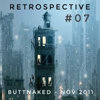 Iain Willis presents Retrospective – Buttnaked Nov 2011 - #07