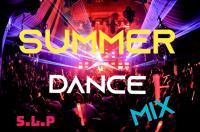 SUMMER DANCE MIX # 2