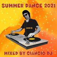 Summer Dance 2021 by Ciancio D.J.