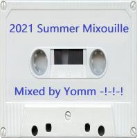 2021 Summer Mixouille