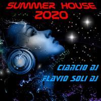 Summer House 2020 - Ciancio DJ ft. Flavio Soli DJ