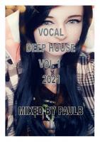 VOCAL DEEP HOUSE VOL 1 2021