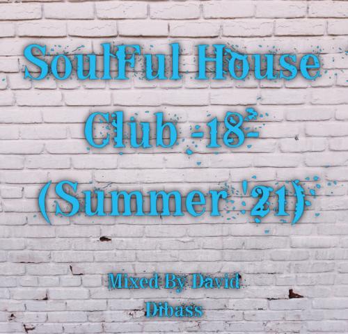 SoulFul House Club -16- (Summer '21)