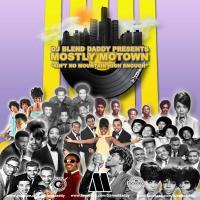 DJ Blend Daddy Presents Mostly Motown