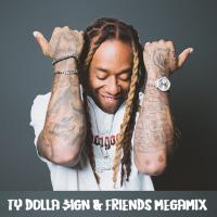 Ty Dolla Sign Megamix
