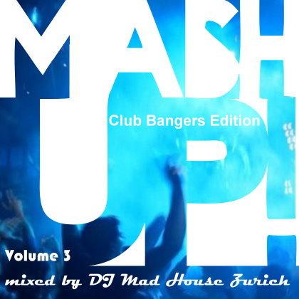 Club Bangers Vol 3 (03.10.2021)
