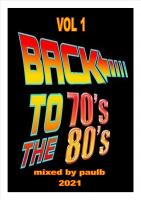 BACK TO THE 70's & 80's VOL 1 2021