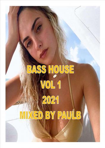 BASS HOUSE VOL 1 2021
