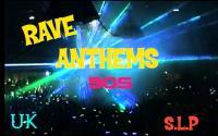 RAVE ANTHEMS # 8