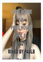 TECH HOUSE VS PROG HOUSE VOL 1 2021