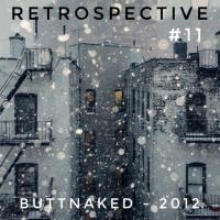 Iain Willis Presents Retrospective - Buttnaked 2012 - #11